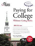 Paying for College Without Going Broke 2008 (Princeton Review)