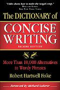 The Dictionary of Concise Writing: More Than 10,000 Alternatives to Wordy Phrases