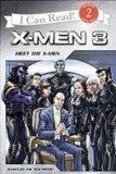 Meet the X-men (X-Men the Last Stand)