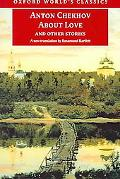 About Love and Other Stories (Oxford World Classics)