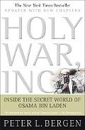 Holy War Inc: Inside the Secret World of Osama Bin Laden