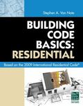 Building Code Basics: Residential: Based on 2009 International Residential Code