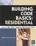Building Code Basics Residential Based on the 2006 International Residentia