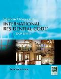 Significant Changes to the International Residential Code, 2009 Edition