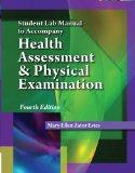Student Lab Manual for Estes' Health Assessment and Physical Examination, 4th