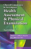 Clinical Companion for Estes' Health Assessment and Physical Examination, 4th