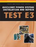 ASE Test Preparation - Auxiliary Power Systems Install/Repair E3