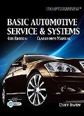 Today's Technician: Basic Automotive Service and Systems