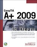 CompTIA A+ 2009 In Depth