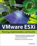 VMware for ESXi : Planning, Implementation, and Security