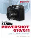 David Busch's Canon Powershot G10/G11: Guide to Digital Photography