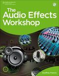 The Audio Effects Workshop