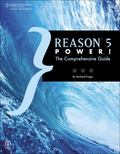 Reason 5 Power! : The Comprehensive Guide