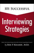 101 Successful Interviewing Strategies