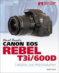 David Busch's Canon EOS Rebel T3i/600D Guide to Digital SLR Photography (David Busch Camera ...