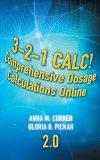 3-2-1 Calc! Comprehensive Dosage Calculations Online, V2.0: 2 year Printed Access Card
