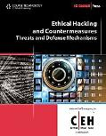 Ethical Hacking and Countermeasures: Threats and Defense Mechanisms (Ec-Council Press Series...
