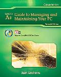 A+ GUIDE TO MANAGING & MAINTAINING YOUR PC 7E