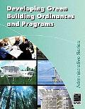 Developing Local Green Building Ordinances and Programs