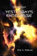 The Making Of Yesterday'S Enterprise