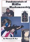 Fundamentals of Rifle Marksmanship
