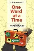 One Word at a Time: A Road Map for Navigating Through Dyslexia and Other Learning Disabilities