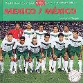 Mexico / Mexico (Great National Soccer Teams / Grandes Selecciones Del Futbol) (Spanish Edit...
