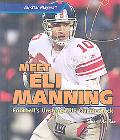 Meet Eli Manning: Football's Unstoppable Quarterback