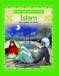 Islam (Religious Signs, Symbols, and Stories)