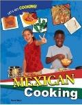 Fun With Mexican Cooking (Let's Get Cooking!)