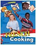 Fun With French Cooking (Let's Get Cooking!)
