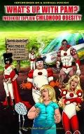 What's Up With Pam?: Medikidz Explain Childhood Obesity (Superheroes on a Medical Mission)