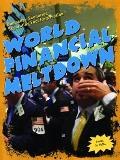 World Financial Meltdown (Doomsday Scenarios: Separating Fact from Fiction)