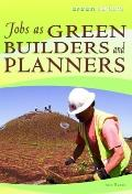 Jobs As Green Builders and Planners (Green Careers)