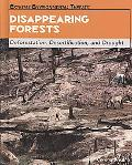 Disappearing Forests: Deforestation, Desertification, and Drought