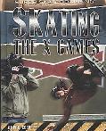 Skating the X-Games