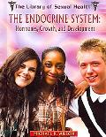 The Endocrine System: Hormones, Growth, and Development