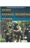 USMC Special Reaction Teams (Inside Special Operations)