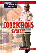 Careers in the Corrections System (Careers in Criminal Justice)