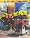 Texas (The United States: Past and Present)