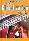 How Globalization Works (Real World Economics)