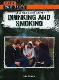 Know the Facts About Drinking and Smoking