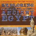 Exploring The Life, Myth, and Art of Ancient Egypt (Civilizations of the World)