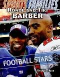 Ronde and Tiki Barber: Football Stars (Sports Families)