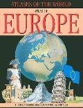 Atlas of Europe (Atlases of the World)