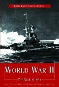 World War II: The War at Sea (World War II: Essential Histories)