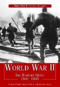 World War II: The Eastern Front 1941-1945 (World War II: Essential Histories)