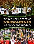 Top Soccer Tournaments Around the World (World Soccer Books)