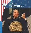 What Does a Mayor Do? (How Our Government Works)