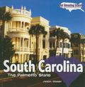 South Carolina: The Palmetto State (Our Amazing States)